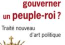 """11 juin 2019 – """"Comment gouverner un peuple roi ?"""" – Conférence de Pierre-Henri Tavoillot"""