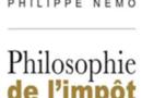 7 octobre 2019 – Conférence-débat avec  Philippe Némo : «Philosophie de l'impôt»