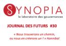 Journal des Futurs #30 – Pour-quoi travaillons-nous aujourd'hui ? Revenir au bon sens !