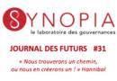 Journal des Futurs #31 – Pratiques de management, le grand écart! Et si on revenait au management du travail?
