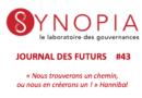 Journal des Futurs #43 – «Tout ça pour ça !», tribune libre de Romain Labiaule