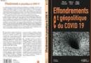 «Effondrements et géopolitique du Covid 19», par Alain Juillet, Henri Dou et Pierre Fournié