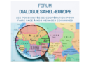 15, 22 et 24 mars 2021 – Forum de dialogue Sahel-Europe