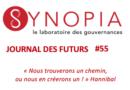 Journal des Futurs #55 – Spécial Journée de l'Europe ! Le temps est venu de refonder la solidarité européenne !