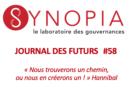 Journal des Futurs #58 – Dialogue Sahel-Europe : les possibilités de coopération pour faire face à nos menaces communes – Retour sur le Forum des 15, 22, 24 mars 2021